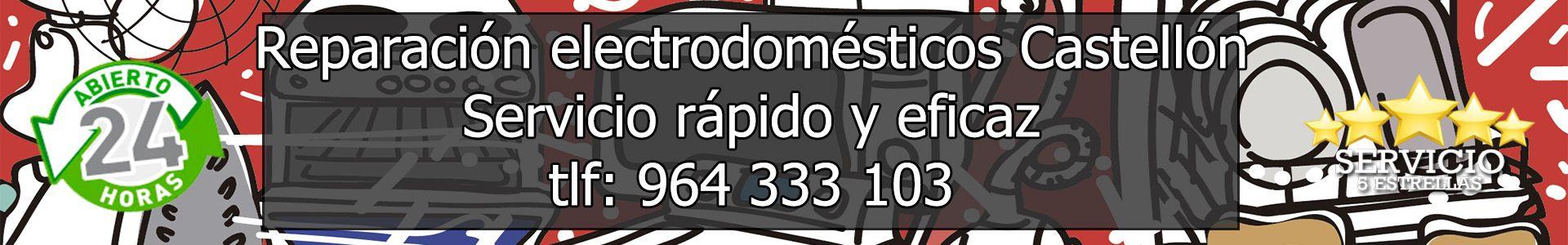 Reparación de Electrodomésticos Castellón